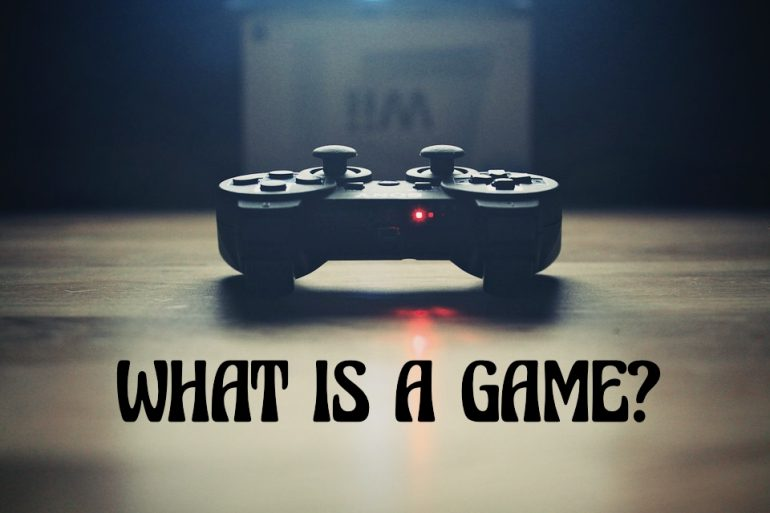 What is a game made of: Definition of a game - Gamedevelopertips